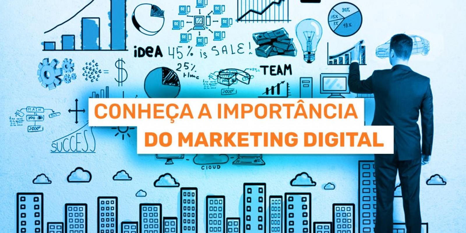 A Importância do Marketing Digital para a SUA Empresa!