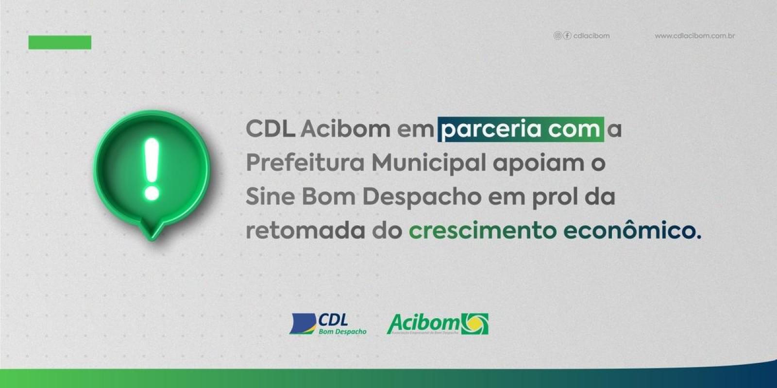 CDL Acibom em parceria com a Prefeitura Municipal apoiam o Sine Bom Despacho em prol da retomada do crescimento econômico