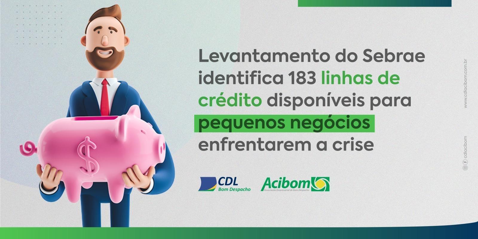 Levantamento do Sebrae identifica 183 linhas de crédito disponíveis para pequenos negócios enfrentarem a crise