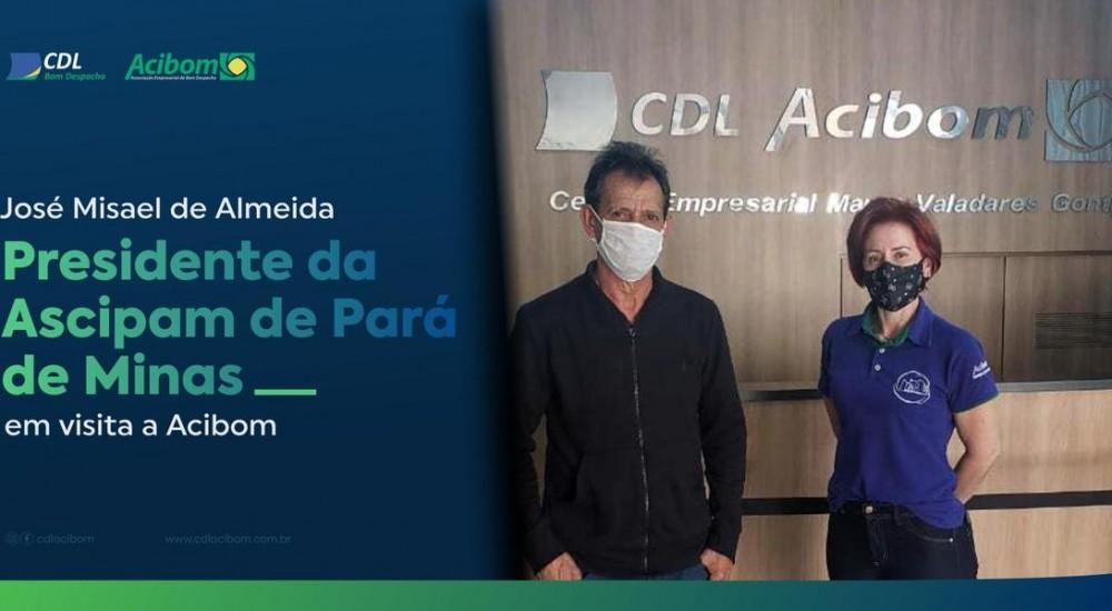 [Presidente da Associação Comercial de Pará de Minas/Ascipam, José Misael de Almeida, visitou a sede da CDL Acibom como parceiro e associado]