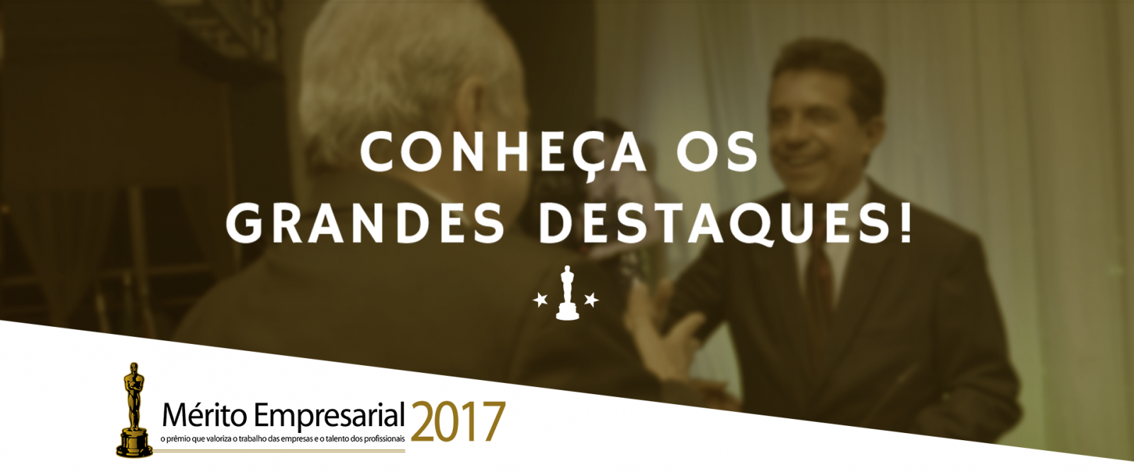 Mérito Empresarial 2017: Conheça os Destaques!